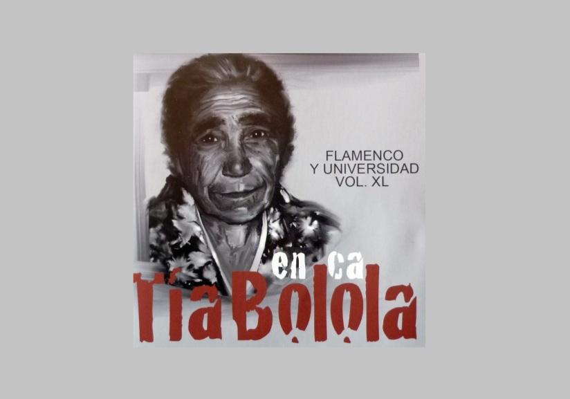 """Programa.- Aula de Flamenco: Sobre el  disco """"En cá de TíaBolola"""""""