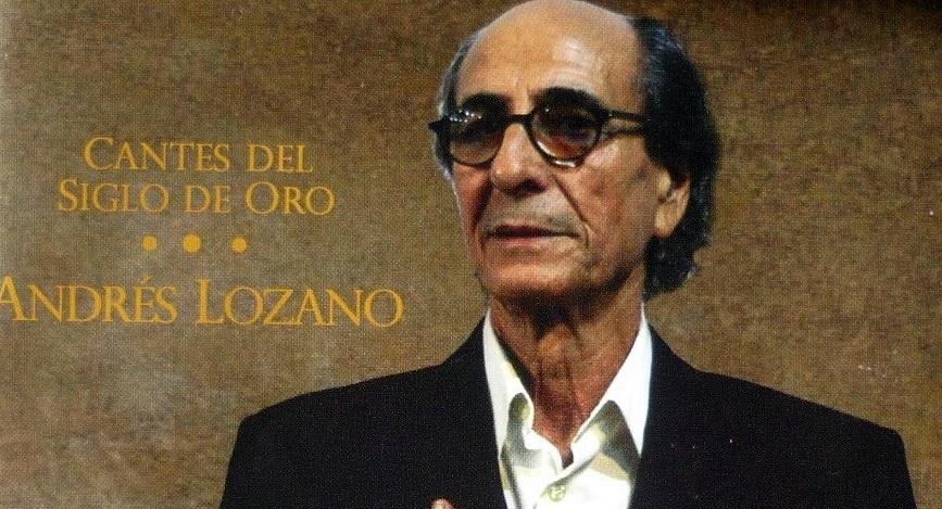 """Programa.- Presentamos """"Cantes del Siglo de Oro"""" de AndrésLozano"""