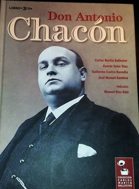 Carlos Martín reivindica la obra de Don Antonio Chacón con una ediciónintegral