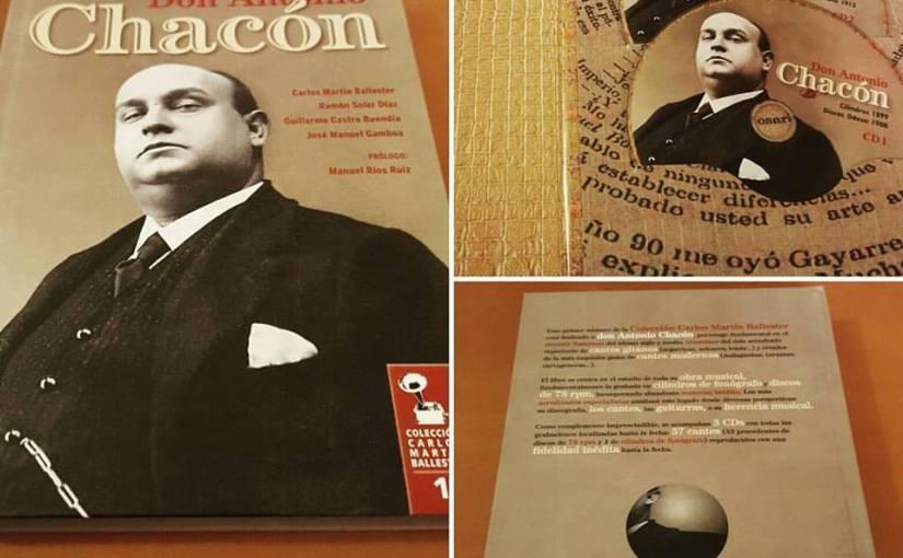 Para el estudio: A Don Antonio Chacón, piedra angular del canteflamenco