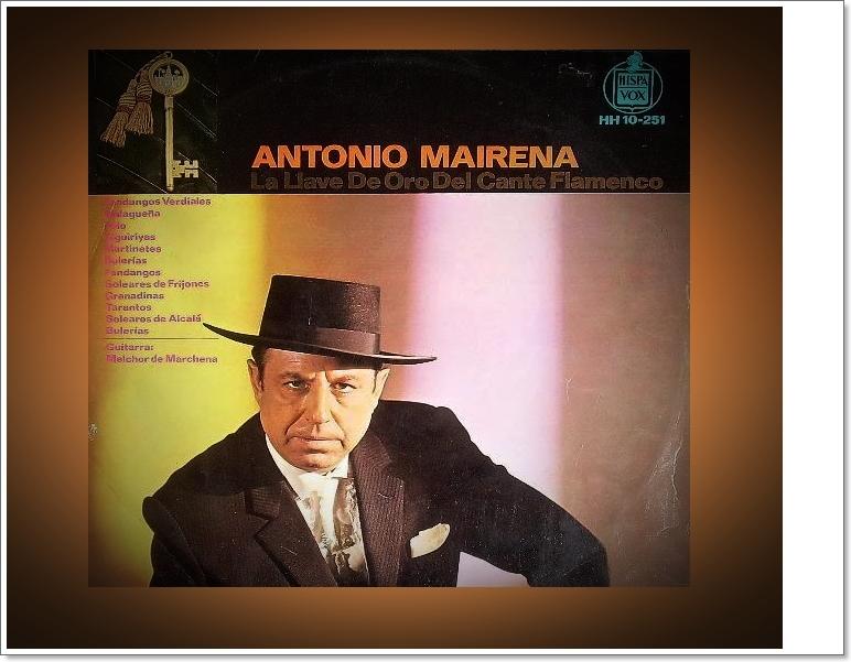 """Programa.- """"Cincuenta y cinco años de la Llave de Oro del Cante a AntonioMairena"""""""