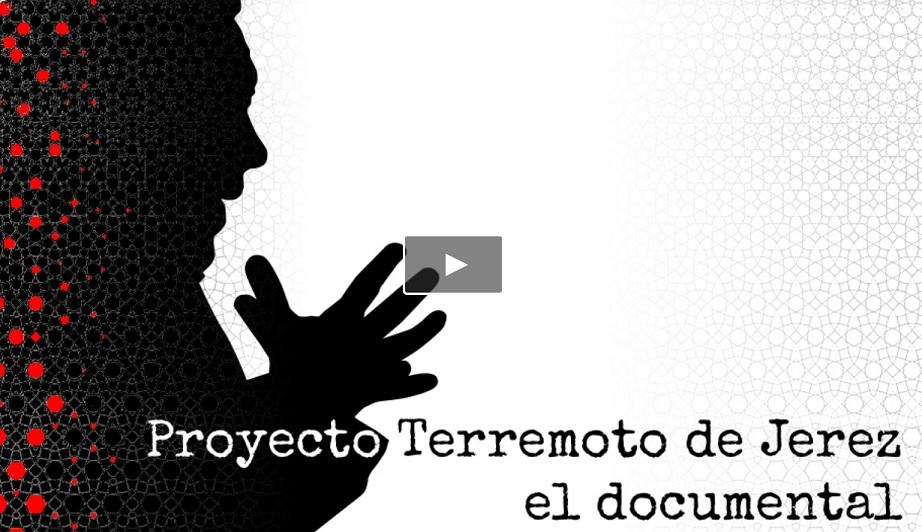 Colabora aquí en el proyecto Terremoto de Jerez, eldocumental