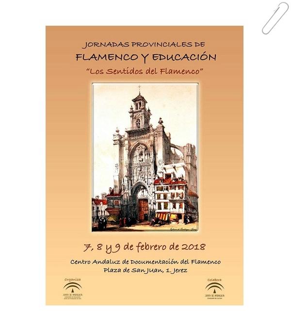 """Participaremos en Las Jornadas Provinciales """"Flamenco y Educación""""2018"""