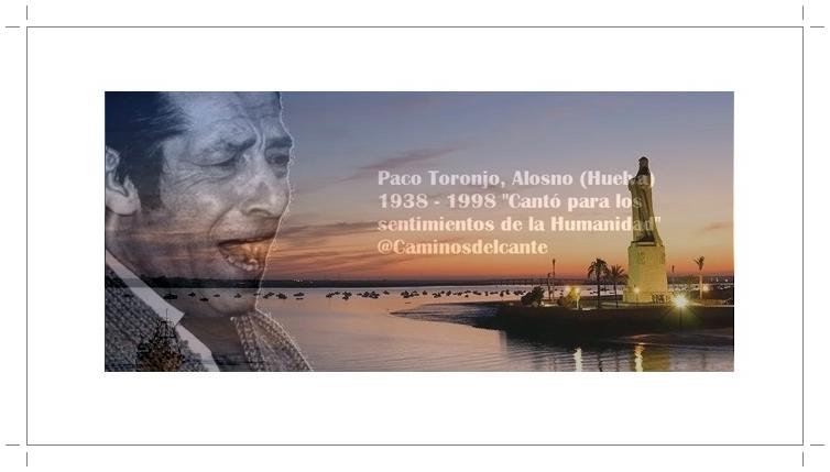 Programa.- A la Huelva cantaora, sinfonía de luz en un mar defandangos