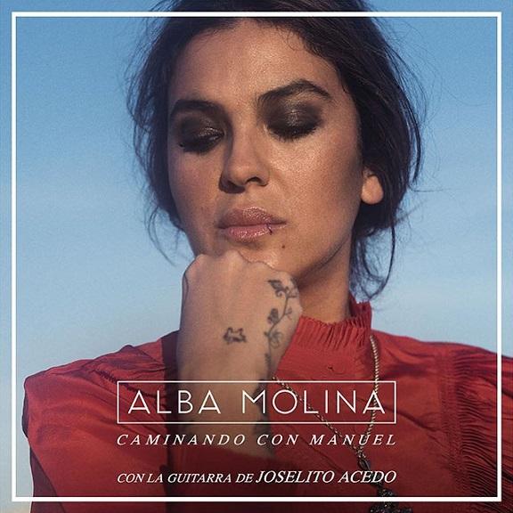 """Programa.- Alba Molina y su disco """"Caminando conManuel"""""""
