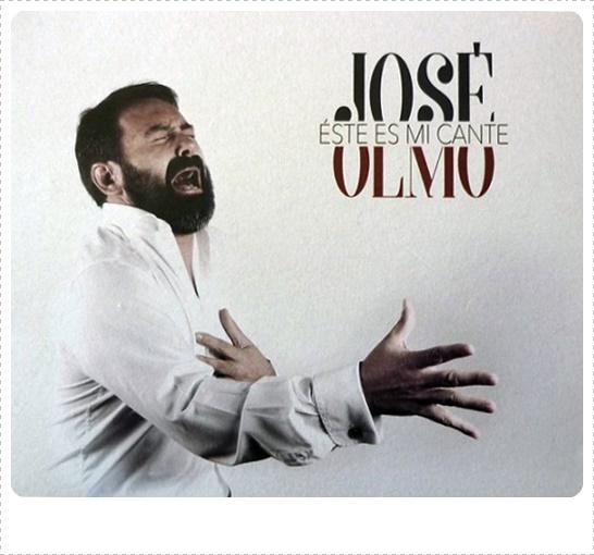 """Presentación del disco """"ÉSTE ES MI CANTE"""" del cantaor JoséOlmo"""