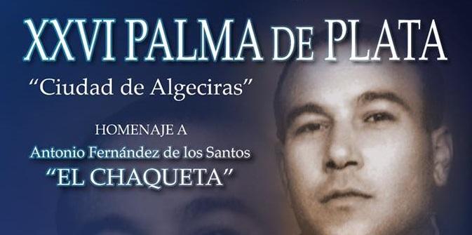 ¡Ya se conoce el cartel de la 26ª Palma de Plata Ciudad de Algeciras2018!