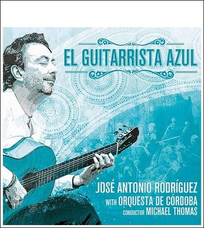 """Entrevista.- José Antonio Rodríguez nos presenta su disco """"El GuitarristaAzul"""""""