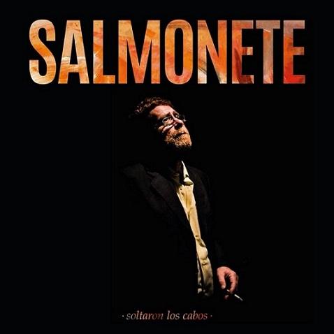 """Programa.- Presentamos el disco """"Soltaron los cabos"""" de Salmonete (yII)"""