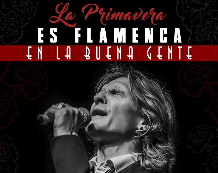 """José Soto """"Sorderita"""" clausura la Primavera Flamenca de la BuenaGente"""