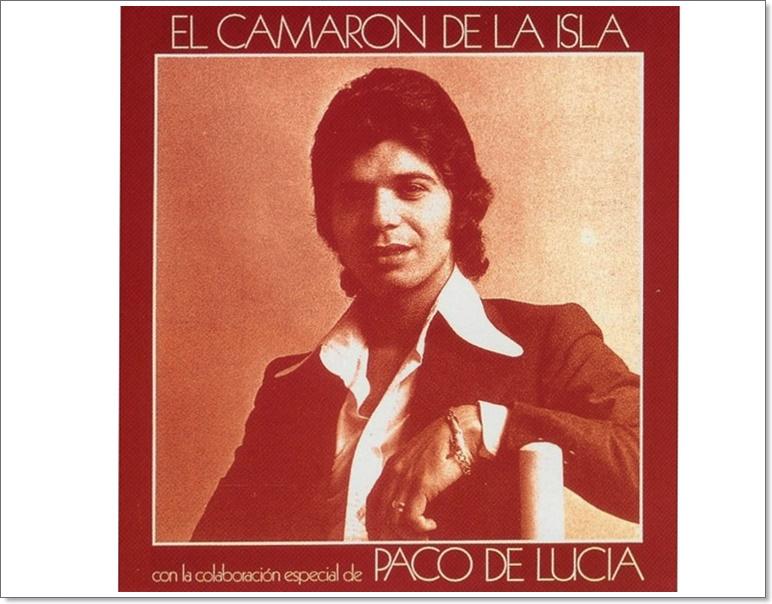 """Camarón & Paco de Lucía (5): """"1973, por los caminos deTotana"""""""
