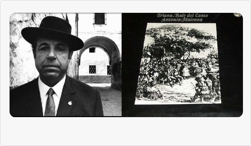 Programa.- La Triana del cante según el maestro Antonio Mairena (yII)