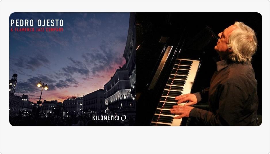 """Entrevista.- Pedro Ojesto y su """"Kilómetro 0"""" junto a Flamenco JazzCompany"""