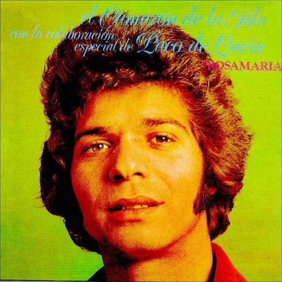 """Camarón & Paco de Lucía (8): """"1976, por nombre RosaMaría"""""""