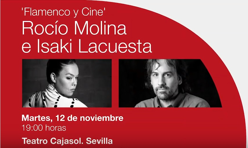 """Rocío Molina e Isaki Lacuesta, próximo """"Diálogo con el flamenco"""" enCajasol"""