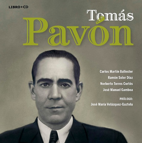 """El libro """"Tomás Pavón"""" de Carlos Martín Ballester será presentado en el CCF Don AntonioChacón"""
