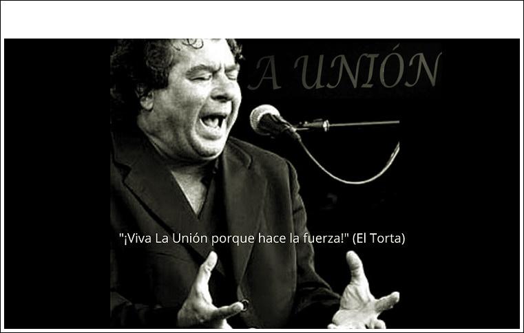 """Aquel """"¡Viva La Unión… que hace la fuerza!"""" de El Torta (sonidodirecto)"""