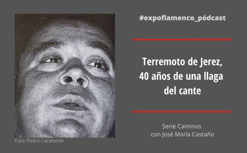 Terremoto de Jerez, 40 años de la llaga de uncante